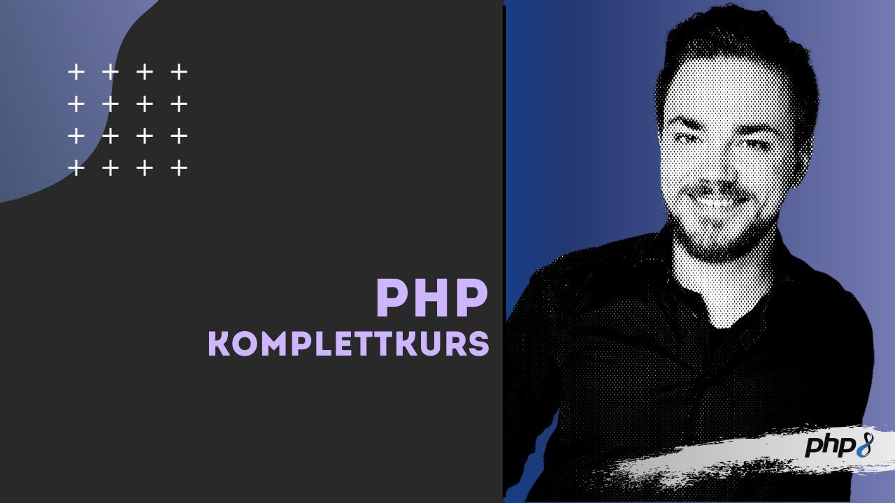 PHP Onlinekurs - Einsteiger und Umsteiger